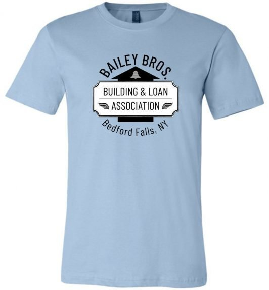 Bailey Building & Loan – It's A Wonderful Life T-Shirt