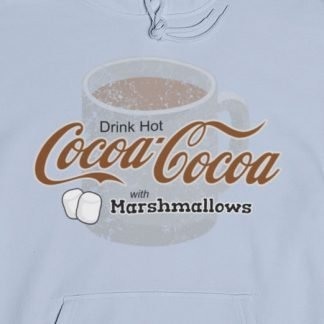 Hot Chocolate Sweatshirt - Coca-Cola Parody Hoodie