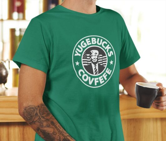 Coffee shop shirt — Yugebucks Covfefe
